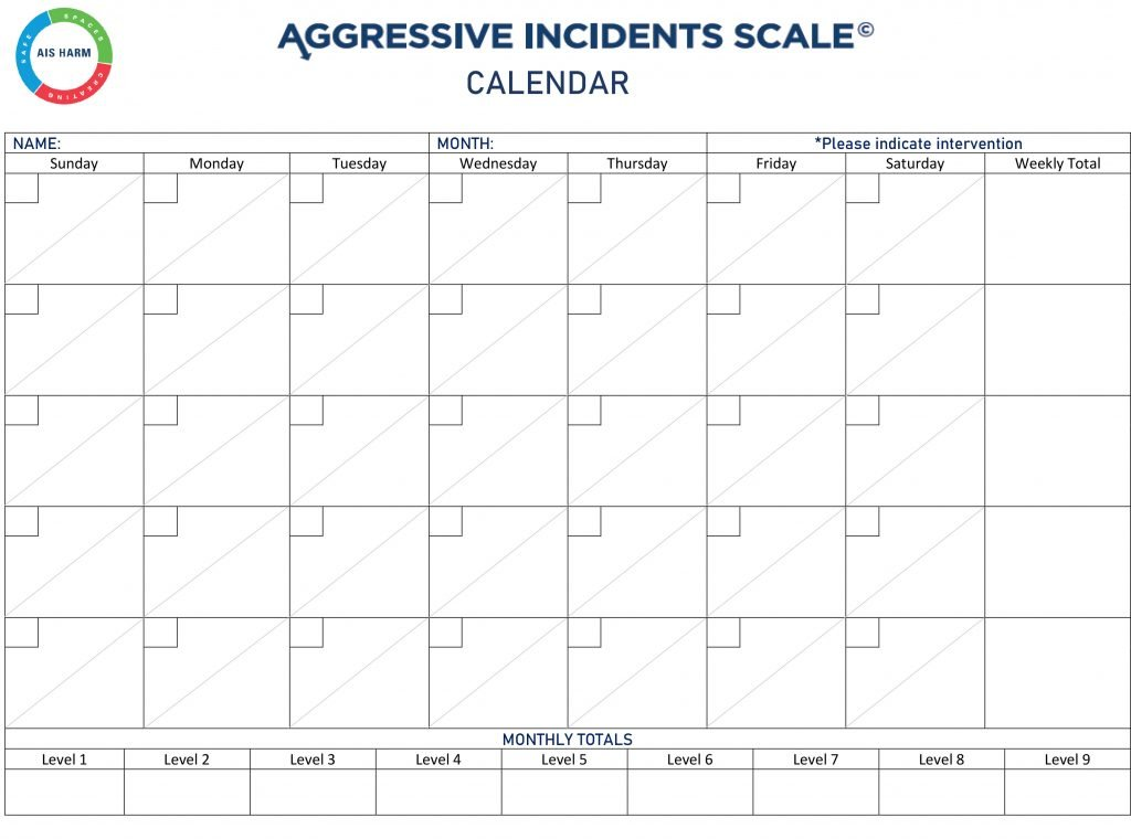 Aggressive Incidents Scale calendar