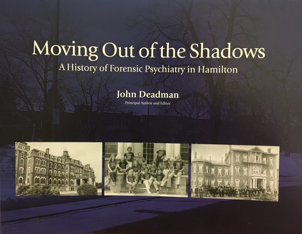 Cover of the book Moving Out of the Shadows: A History of Forensic Psychiatry in Hamilton